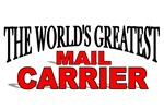 The World's Greatest Mail Carrier
