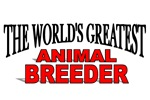 The World's Greatest Animal Breeder