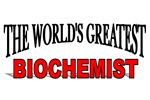 The World's Greatest Biochemist