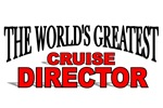 The World's Greatest Cruise Director
