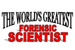 The World's Greatest Forensic Scientist