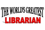The World's Greatest Librarian