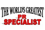 The World's Greatest PR Specialist