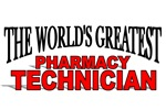 The World's Greatest Pharmacy Technician