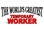 The World's Greatest Temporary Worker