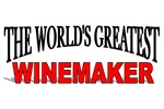 The World's Greatest Winemaker