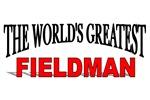 The World's Greatest Fieldman
