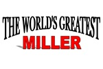 The World's Greatest Miller