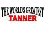 The World's Greatest Tanner