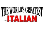 The World's Greatest Italian