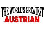 The World's Greatest Austrian