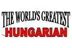 The World's Greatest Hungarian