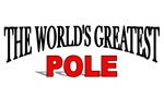 The World's Greatest Pole