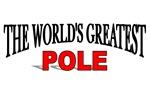 The World's Greatest Pole