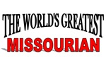 The World's Greatest Missourian