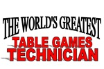 The World's Greatest Table Games Technician