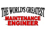 The World's Greatest Maintenance Engineer