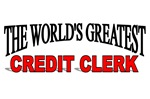 The World's Greatest Credit Clerk