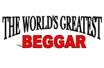 The World's Greatest Beggar