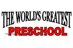 The World's Greatest Preschool