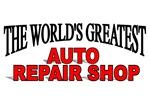 The World's Greatest Auto Repair Shop