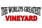 The World's Greatest Vineyard