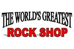 The World's Greatest Rock Shop
