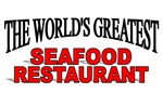 The World's Greatest Seafood Restaurant