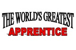 The World's Greatest Apprentice