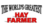 The World's Greatest Hay Farmer
