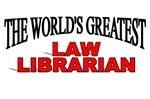 The World's Greatest Law Librarian