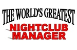 The World's Greatest Nightclub Manager