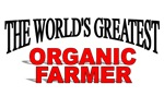 The World's Greatest Organic Farmer