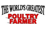 The World's Greatest Poultry Farmer