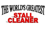 The World's Greatest Stall Cleaner