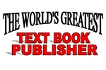 The World's Greatest Text Book Publisher