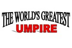 The World's Greatest Umpire
