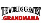 The World's Greatest Grandmama