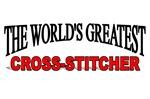 The World's Greatest Cross-Stitcher