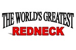 The World's Greatest Redneck