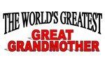 The World's Greatest Great Grandmother
