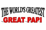 The World's Greatest Great Papi