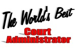 The World's Best Court Administrator