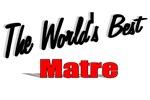 The World's Best Matre