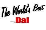 The World's Best Dai