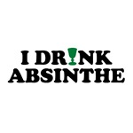 I Drink Absinthe