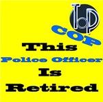 Police Retirement.