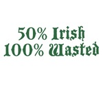 50% Irish 100% Wasted