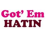 Got' Em Hatin