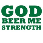 God Beer Me Strength